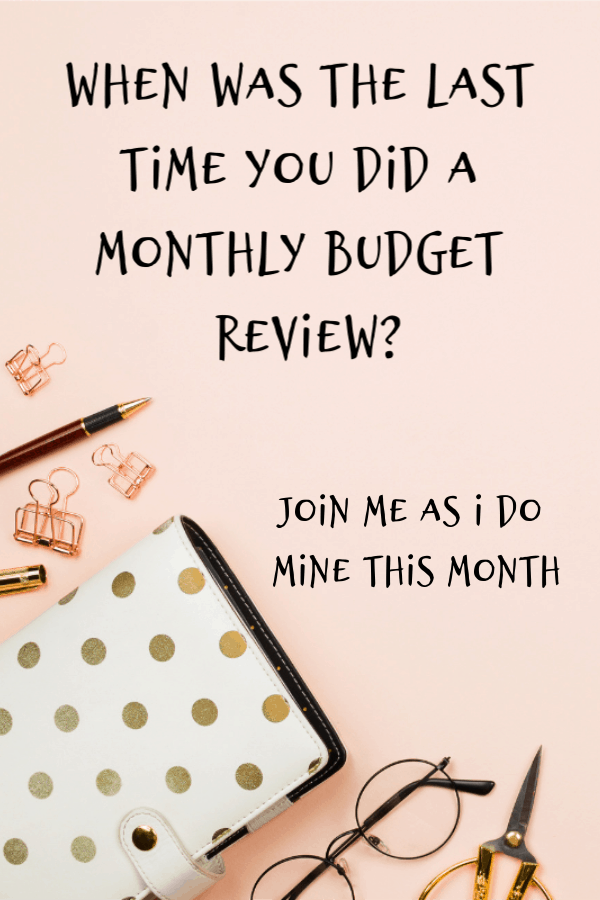 When was the last time you did a monthly budget review? Join me as I do mine this month.