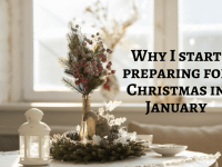 Why I start preparing for Christmas in January....