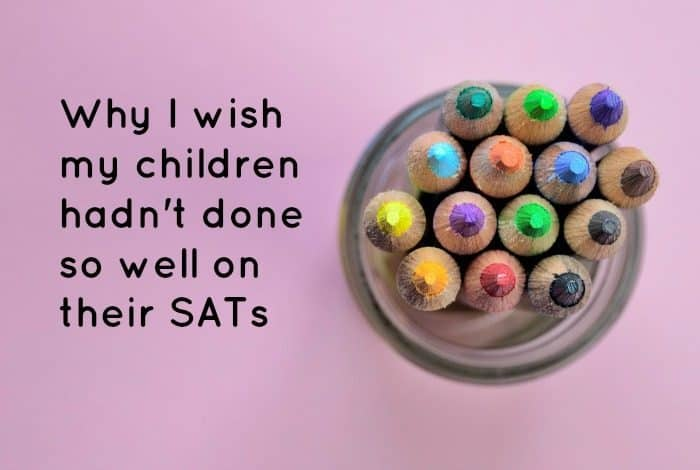 Why I wish my children hadn't done so well on their SATs....