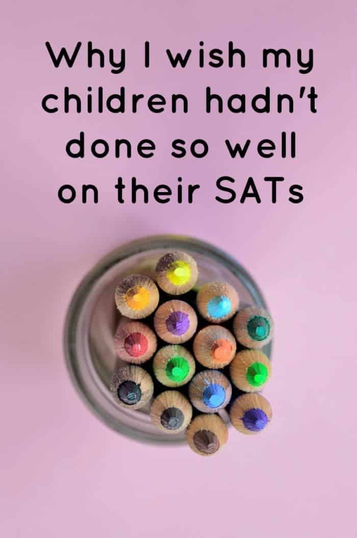 Why I wish my children hadn't done so well on their SATs.