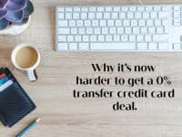 Why it's now harder to get a 0% transfer credit card deal....