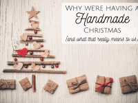Why we're planning a handmade Christmas....