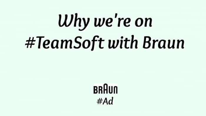 Why we're on #TeamSoft with Braun.... #Ad