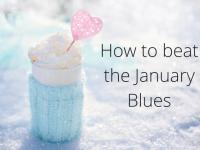 How do beat the January Blues....