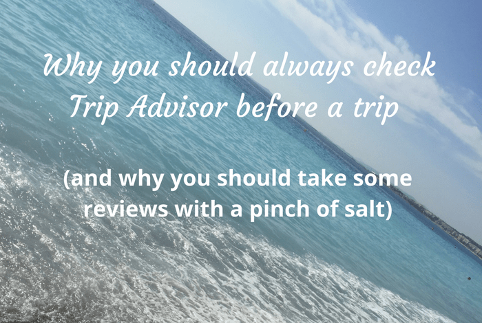 Why you should always check Trip Advisor before a trip