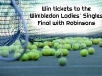 Win tickets to the Wimbledon Ladies' Singles Final with Robinsons....