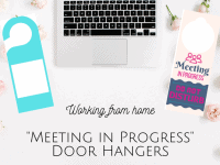 Work from home - 'Meeting in Progress, door hangers....