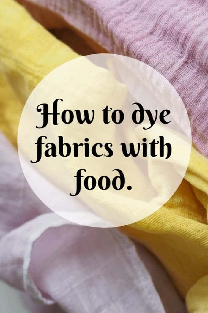 how to dye fabrics with food....
