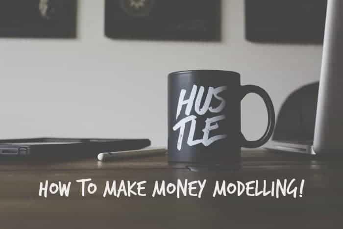 how to make money modelling....