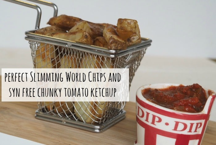 Perfect Slimming World chips with homemade chunky tomato ketchup….